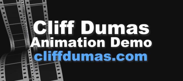 Cliff Dumas Animation Demo