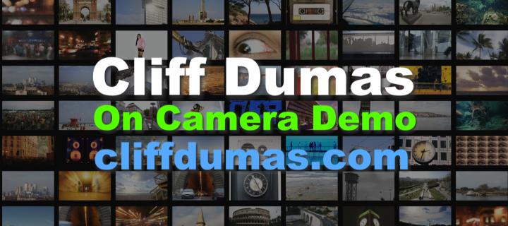 Cliff Dumas On Camera Demo