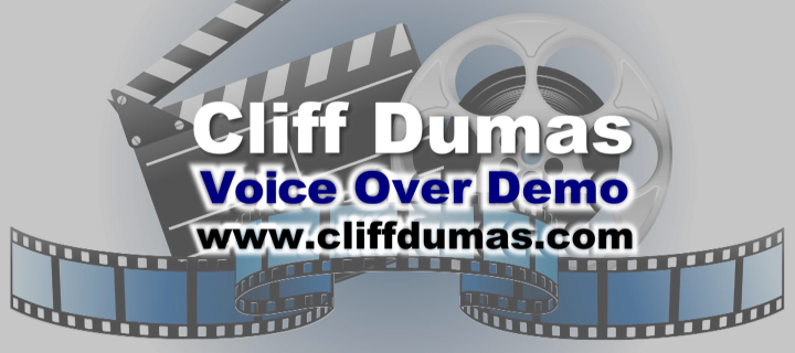 Cliff Dumas Voice Demo